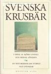 Linnell, Björn & Löfgren, Mikael (red.) / Svenska krusbär: En historiebok om Sverige och svenskar