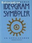 Liungman, Carl G. / Ideogram och symboler - En uppslagsbok