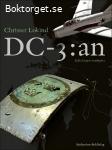Lokind, Christer / DC-3:an: Kalla krigets hemlighet