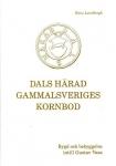 Lundbergh, Hans / Dals Härad: Gammalsveriges kornbod