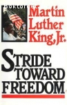 Luther King, Jr., Martin / Stride Toward Freedom: The Montgomery Story