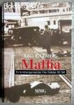 Maffia: En brottsorganisation från födelse till fall - Kjell E. Genberg
