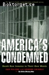 Malone, Dan & Swindle, Howard / America's Condemned: Death Row Inmates in Their Own Words