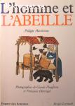 Marchenay, Philippe / L'homme et l'abeille