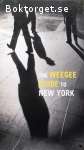 Mariani, Philomena & George, Christopher (ed.) / The Weegee Guide to New York