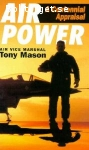Mason, Tony / Air Power: A Centennial Appraisal