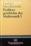 Meschkowski, Herbert / Problemgeschichte der Mathematik - del 1-3
