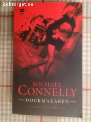 851 - Michael Connelly - Dockmakaren