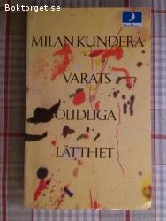 462 - Milan Kundera - Varats Olidliga Lätthet