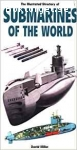 Miller, David / The Illustrated Dictionary of Submarines of the World