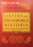 Milton, Hans / Listers och Sölvesborgs historia: Den förhistoriska och den danska tiden