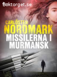 Missilerna i Murmansk