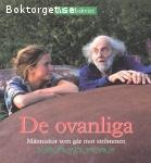 Mokvist, Åke /  De ovanliga – Människor som går mot strömmen