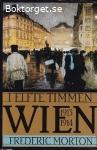 Morton, Frederic / I elfte timmen: Wien 1913-1914