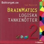Moscovich, Ivan / Brainmatics: Logiska tankenötter del 1-2
