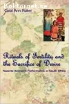 Muller, Carol Ann / Rituals of Fertility and the Sacrifice of Desire: Nazarite Women´s Performance in South Africa