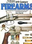Myatt, Frederick / The Illustrated Encyclopedia of 19th Century Firearms