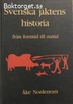 Nordenram, Åke / Svenska jaktens historia: från forntid till nutid