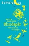Olausson, Peter / Blindspår - Vetenskap på villovägar