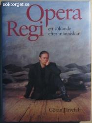 Opera Regi: ett sökande efter människan