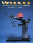 Palmer, Elizabeth / Ikebana - The Art of Japanese Flower Arranging