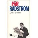 Pär Rådström i press & radio