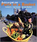 Paris in a basket-Markets, Food and the people