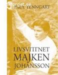 Paul Tenngart - Livsvittnet Majken Johansson