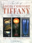 Paul, Tessa / The Art of Louis Comfort Tiffany
