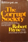 Payne, Robert / The Corrupt Society: From Ancient Greece to Present-Day America