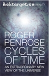 Penrose, Roger / Cycles of Time - An Extraordinary New View of the Universe