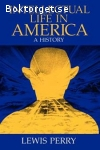 Perry, Lewis / Intellectual Life in America: A History