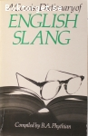 Phythian, B. A. / The Concise Dictionary of English Slang