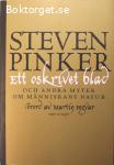 Pinker, Steven / Ett oskrivet blad och andra myter om människans natur