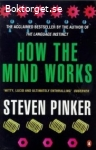 Pinker, Steven / How the Mind Works