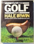 Play Better Golf With Hale Irwin