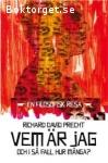 Precht, Richard David / Vem är jag - Och i så fall hur många?