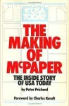 Prichard, Peter / The Making of McPaper: The Inside Story of USA Today