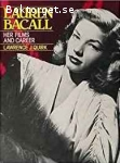Quirk, Lawrence J. / Lauren Bacall: Her Films and Career