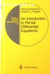 Renardy, Michael & Rogers, Robert C. / An Introduction to Partial Differential Equations