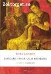 Romarinnor och romare : livet i antiken