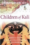 Rushby, Kevin / Children of Kali:Through India in Search of Bandits, the Thug Cult and the British Raj