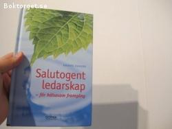 Salutogent ledarskap-För hälsosam framgång av Anders Hanson