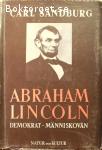 Sandburg, Carl / Abraham Lincoln: Demokrat – människovän