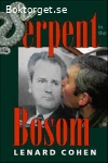 Serpent in the Bosom-The rise and fall of Slobodan Milosevic