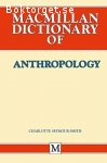 Seymour-Smith, Charlotte / MacMillan Dictionary of Anthropology