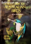 Slater, Peter / A Field Guide to Australian Birds: Non-Passerines