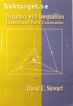 Stewart, David E. / Dynamics With Inequalities - Impacts and Hard Constraints