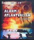 Stjernfelt, Bertil / Alarm i Atlantvallen