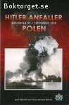 Stjernfelt, Bertil & Böhme, Klaus-Richard / Hitler anfaller Polen: Westerplatte 1 september 1939